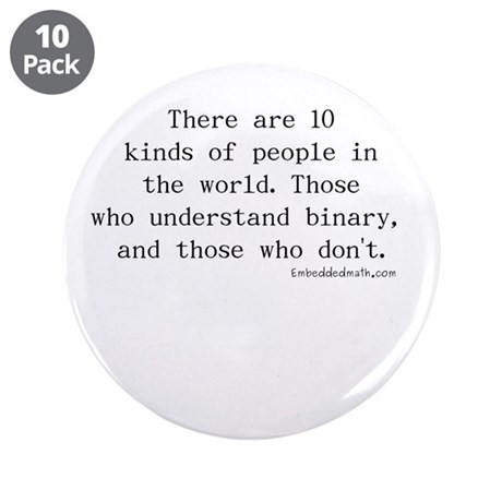"Binary Joke - 3.5"" Button (10 pack)"