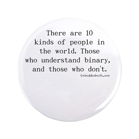 "Binary Joke - 3.5"" Button (100 pack)"