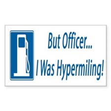 But Officer, I was Hypermiling! Decal