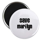 Save Marilyn Magnet