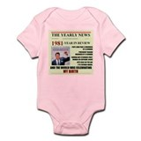 born in 1981 birthday gift Infant Bodysuit