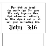 John 3:16 Yard Sign