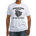 gerald ford eaten by wolves Fitted T-Shirt