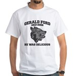 gerald ford eaten by wolves White T-Shirt
