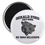 gerald ford eaten by wolves Magnet
