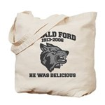 gerald ford eaten by wolves Tote Bag