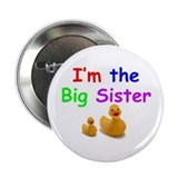 """I'm the Big Sister"" Button"