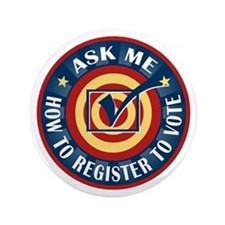"Ask me how to register to Vote 3.5"" Button (100 pa"