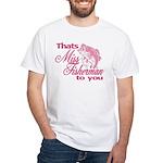 Miss Fisherman White T-Shirt