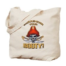 Surrender Your Booty! Tote Bag