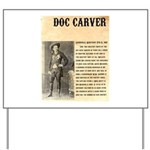 Doc Carver Yard Sign