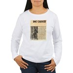 Doc Carver Women's Long Sleeve T-Shirt