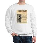 Doc Carver Sweatshirt