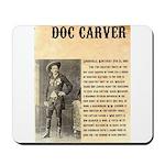 Doc Carver Mousepad