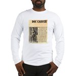 Doc Carver Long Sleeve T-Shirt