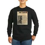 Doc Carver Long Sleeve Dark T-Shirt
