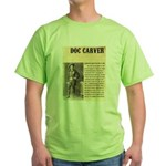 Doc Carver Green T-Shirt