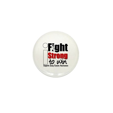 I Fight Strong To Win (LC) Mini Button