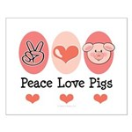 Peace Love Pigs Small Poster