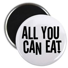 "All You Can Eat 2.25"" Magnet (10 pack)"