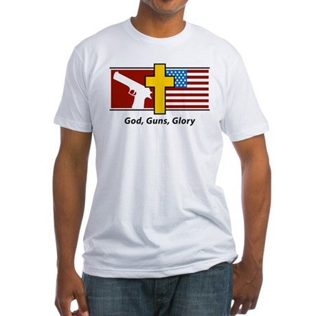 God Guns Glory Fitted T-Shirt