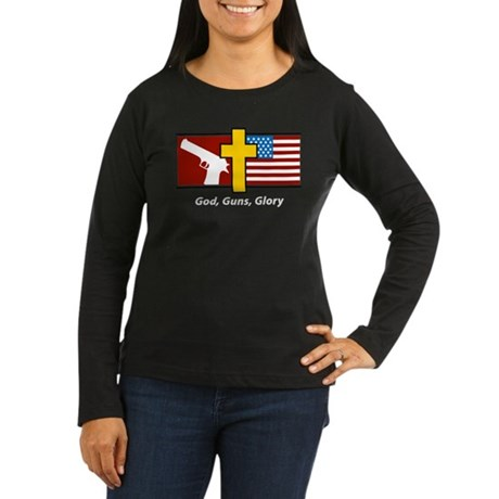 God Guns Glory Women's Long Sleeve Dark T-Shirt