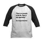 MacArthur Opportunity Quote Kids Baseball Jersey