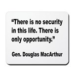 MacArthur Opportunity Quote Mousepad
