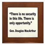 MacArthur Opportunity Quote Framed Tile