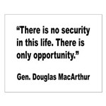 MacArthur Opportunity Quote Small Poster