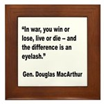 MacArthur Live or Die Quote Framed Tile