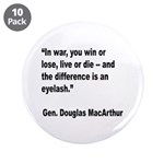 MacArthur Live or Die Quote 3.5