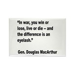 MacArthur Live or Die Quote Rectangle Magnet (10 p