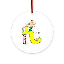 I Slide Ornament (Round)