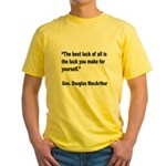 MacArthur Best Luck Quote (Front) Yellow T-Shirt