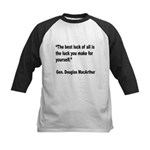 MacArthur Best Luck Quote Kids Baseball Jersey