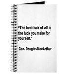 MacArthur Best Luck Quote Journal
