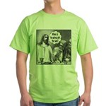Jesus Wine Green T-Shirt