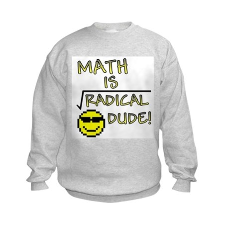 Math is Radical Kids Sweatshirt