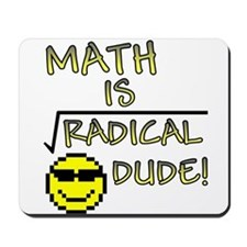 Math is Radical Mousepad