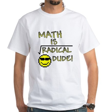 Math is Radical White T-Shirt