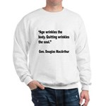 MacArthur Quitting Quote Sweatshirt