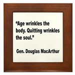 MacArthur Quitting Quote Framed Tile