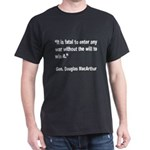 MacArthur Will to Win Quote (Front) Dark T-Shirt
