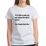 MacArthur Will to Win Quote Women's T-Shirt