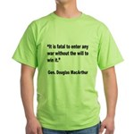 MacArthur Will to Win Quote (Front) Green T-Shirt