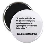 MacArthur Untrained Personnel Quote Magnet
