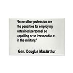 MacArthur Untrained Personnel Quote Rectangle Magn