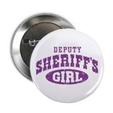 "Deputy Sheriff's Girl 2.25"" Button"