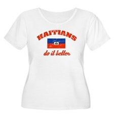Haitians do it better T-Shirt